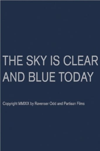 The Sky Is Clear and Blue Today