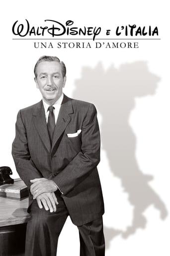 Poster of Walt Disney e l'Italia - Una storia d'amore