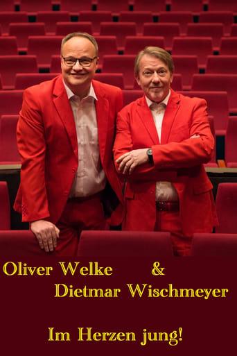 Poster of Oliver Welke & Dietmar Wischmeyer - Im Herzen jung!