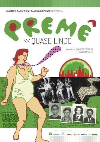 Poster of Premê - Quase Lindo