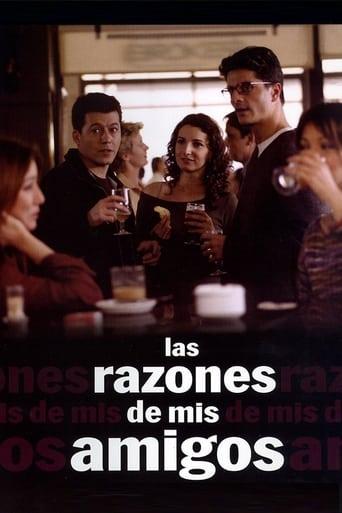 Poster of Las razones de mis amigos