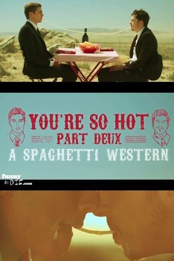 You're So Hot: Part Deux with Dave Franco & Chris Mintz-Plasse
