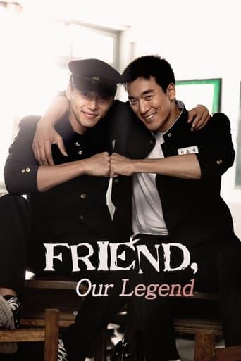 Friend, Our Legend