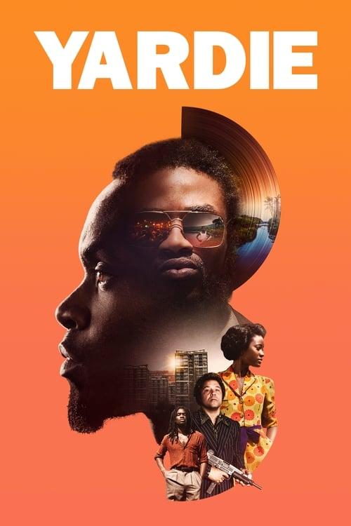 watch Yardie full movie online stream free HD