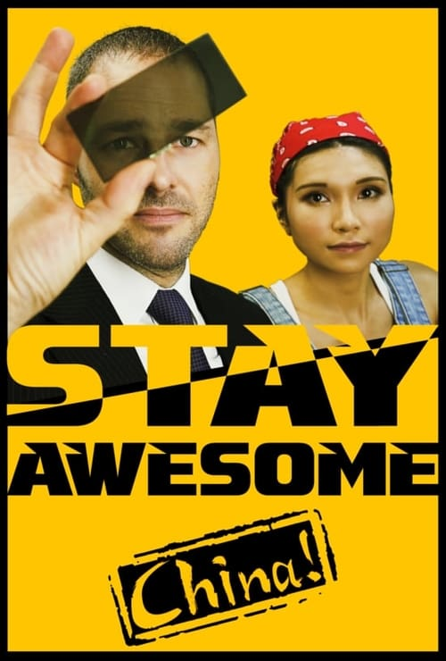 watch Stay Awesome, China! full movie online stream free HD