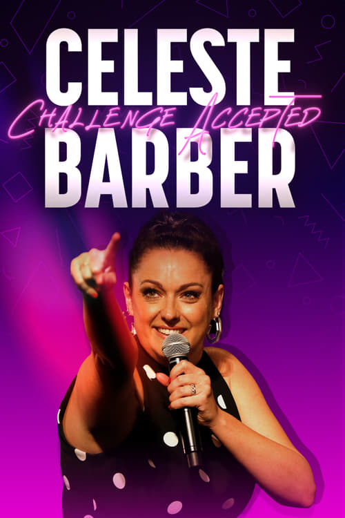 watch Celeste Barber: Challenge Accepted full movie online stream free HD