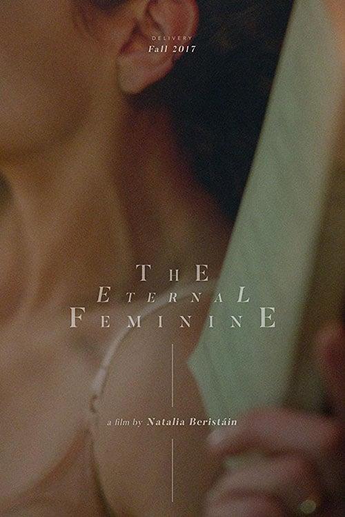 watch The Eternal Feminine full movie online stream free HD