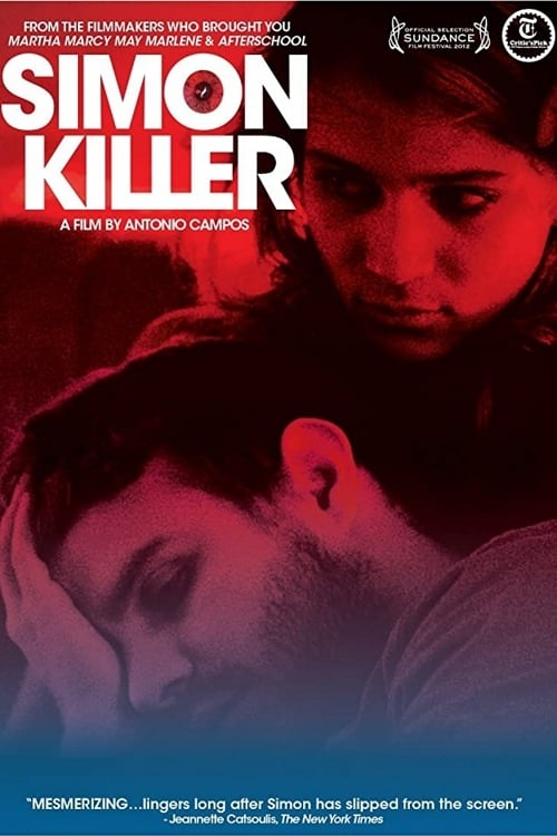 watch Simon Killer full movie online stream free HD
