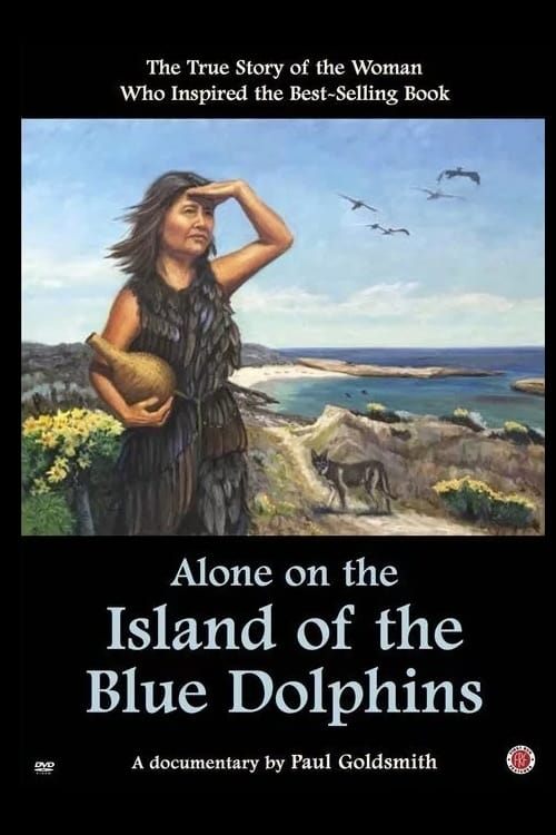 watch Alone on the Island of the Blue Dolphins full movie online stream free HD