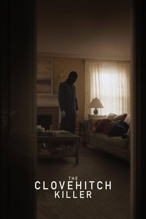 watch The Clovehitch Killer full movie online stream free HD