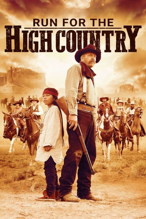 watch Run for the High Country full movie online stream free HD