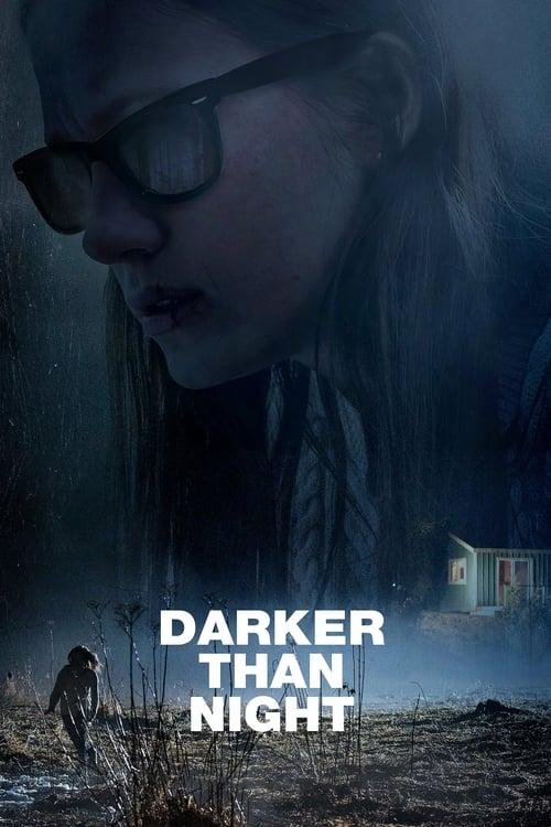 watch Darker than Night full movie online stream free HD
