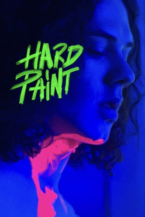watch Hard Paint full movie online stream free HD