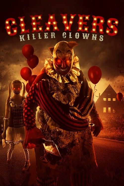watch Cleavers: Killer Clowns full movie online stream free HD