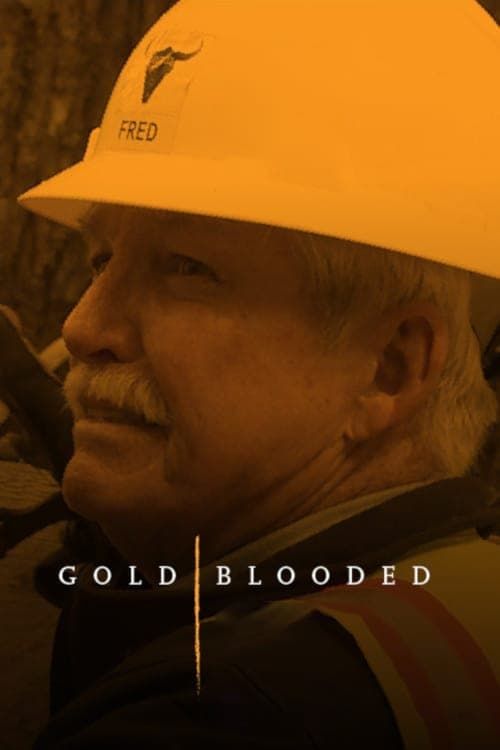 watch Gold Blooded full movie online stream free HD