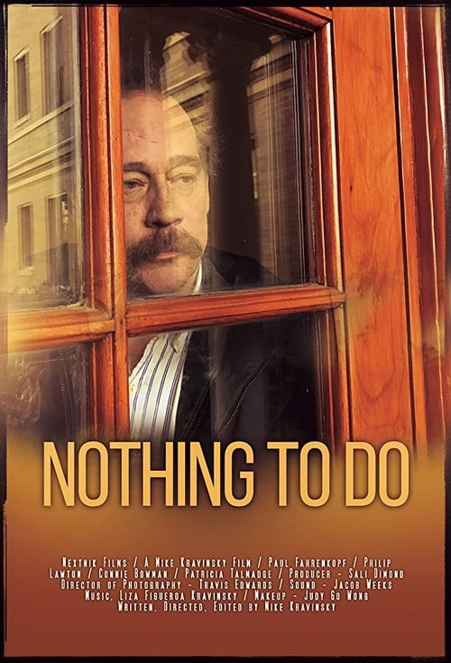 watch Nothing to Do full movie online stream free HD