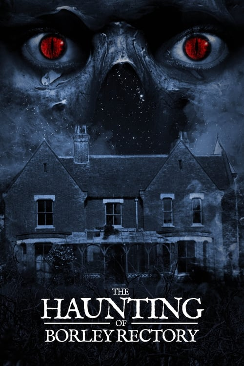 watch The Haunting of Borley Rectory full movie online stream free HD