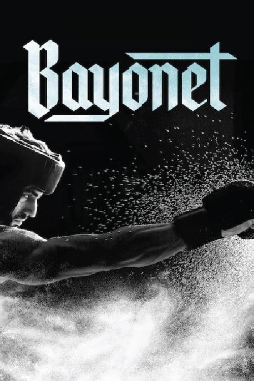 watch Bayonet full movie online stream free HD
