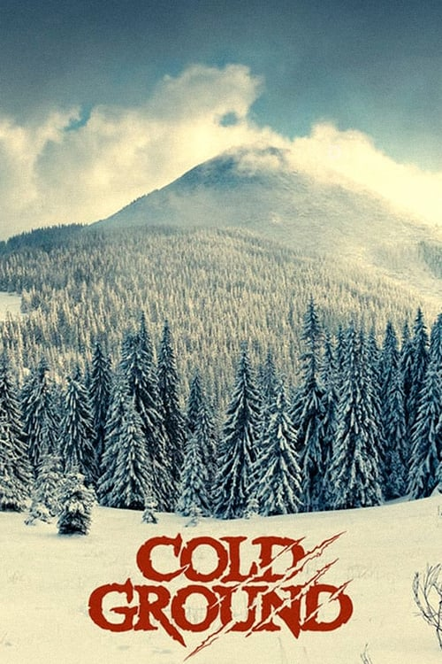 watch Cold Ground full movie online stream free HD