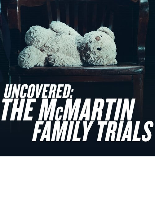 watch Uncovered: The McMartin Family Trials full movie online stream free HD