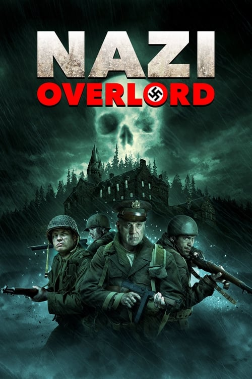 watch Nazi Overlord full movie online stream free HD