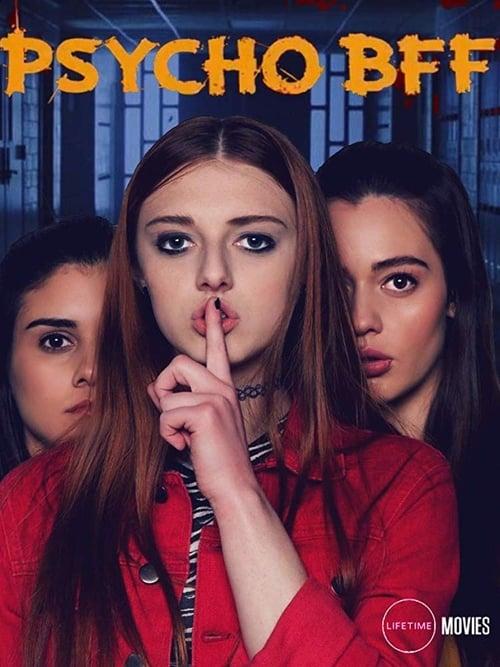 watch Psycho BFF full movie online stream free HD
