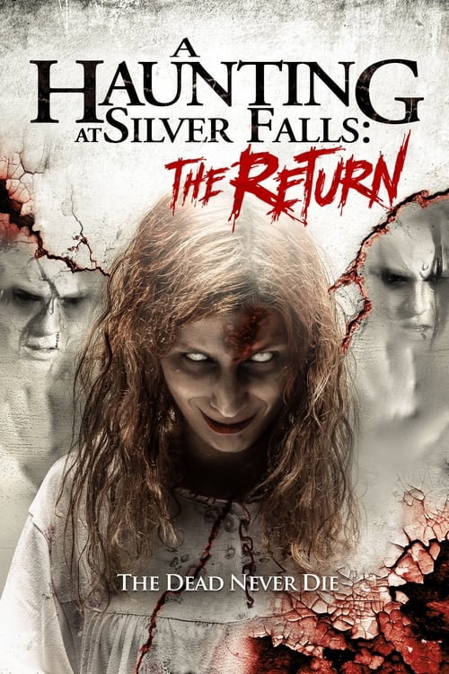 watch A Haunting at Silver Falls: The Return full movie online stream free HD