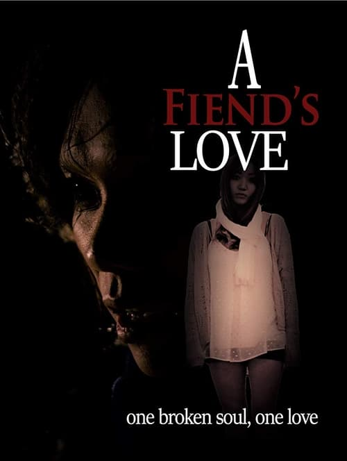 watch A Fiend's Love full movie online stream free HD