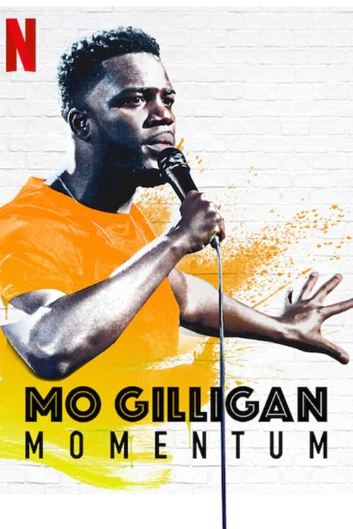 watch Mo Gilligan: Momentum full movie online stream free HD