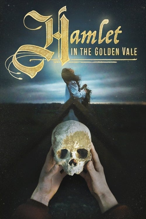 watch Hamlet in the Golden Vale full movie online stream free HD