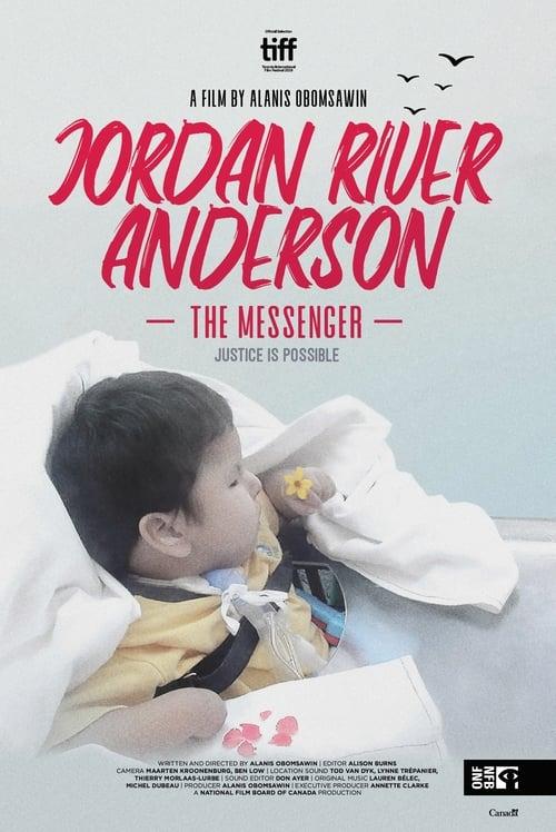 watch Jordan River Anderson, The Messenger full movie online stream free HD