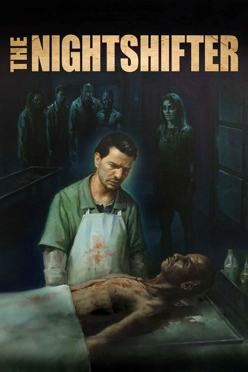watch The Nightshifter full movie online stream free HD