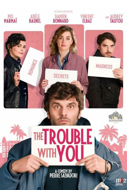 watch The Trouble with You full movie online stream free HD
