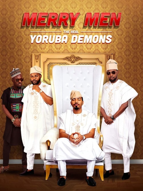 watch Merry Men: The Real Yoruba Demons full movie online stream free HD