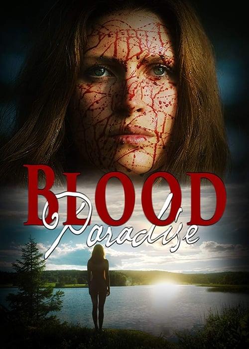 watch Blood Paradise full movie online stream free HD
