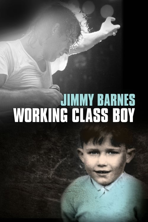 watch Jimmy Barnes: Working Class Boy full movie online stream free HD