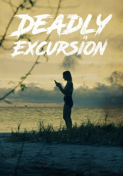 watch Deadly Excursion full movie online stream free HD