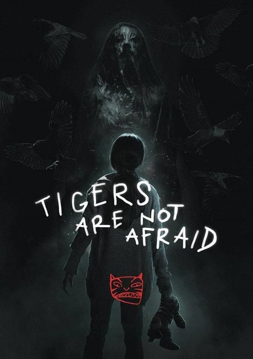 watch Tigers Are Not Afraid full movie online stream free HD