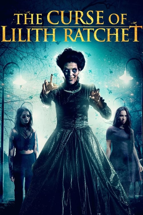 watch The Curse of Lilith Ratchet full movie online stream free HD