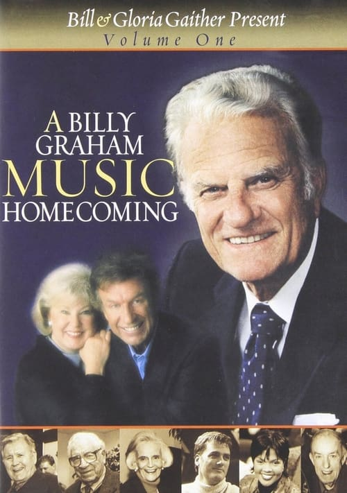 A Billy Graham Music Homecoming Volume 1