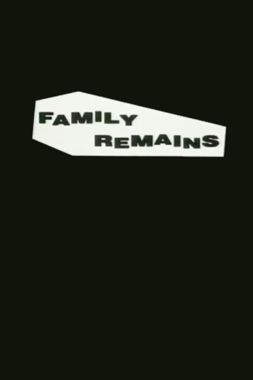 Family Remains