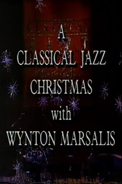 A Classical Jazz Christmas with Wynton Marsalis