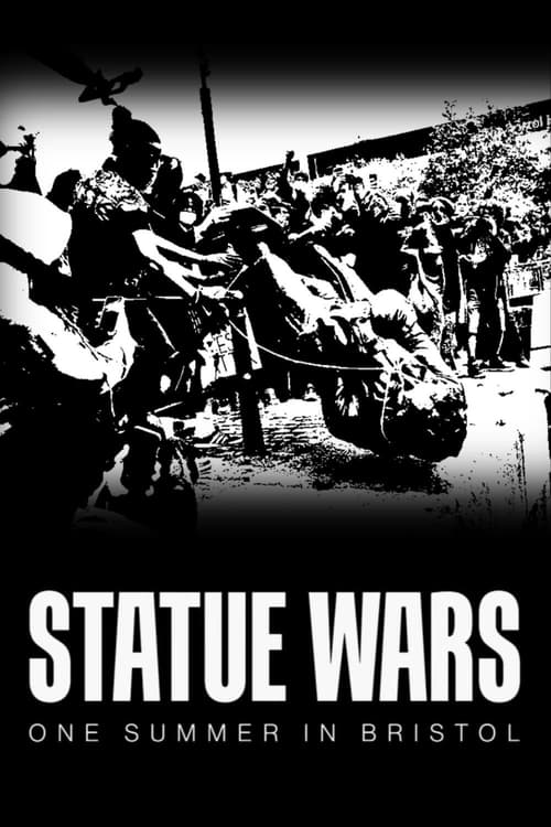 Statue Wars: One Summer in Bristol