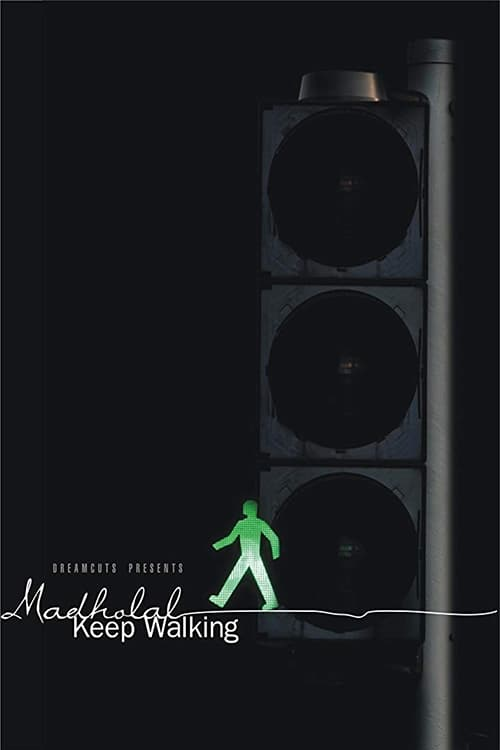 Madholal Keep Walking ( Hindi )