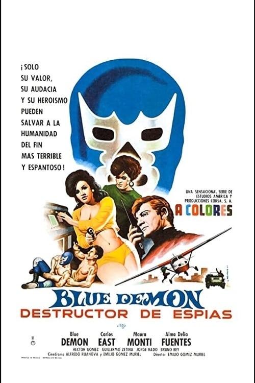 Blue Demon destructor de espías
