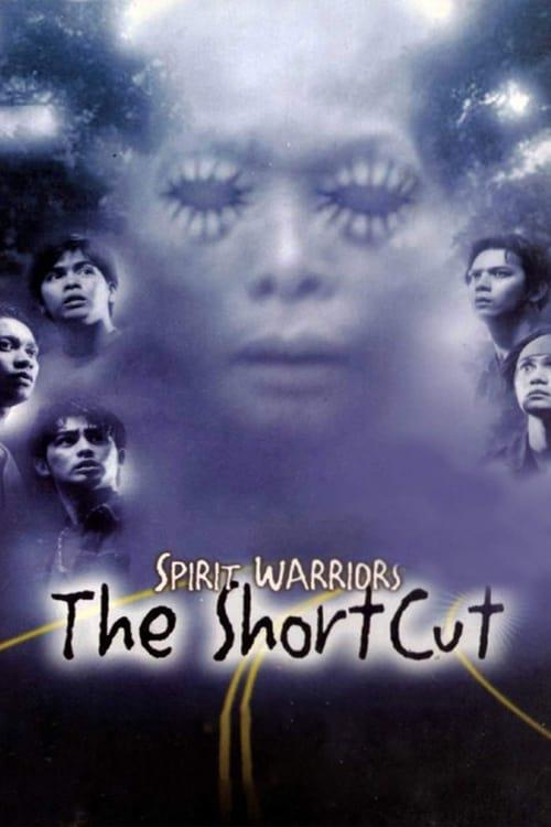 Spirit Warriors: The Shortcut