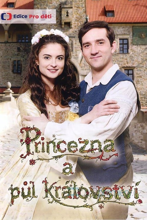 Princezna a půl království