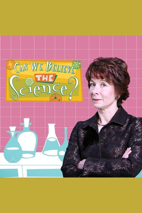 Watch Can We Believe The Science? Full Movie Download