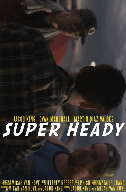 Super Heady