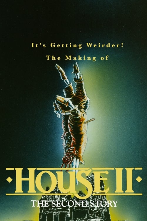 """It's Getting Weirder! The Making of """"House II"""""""